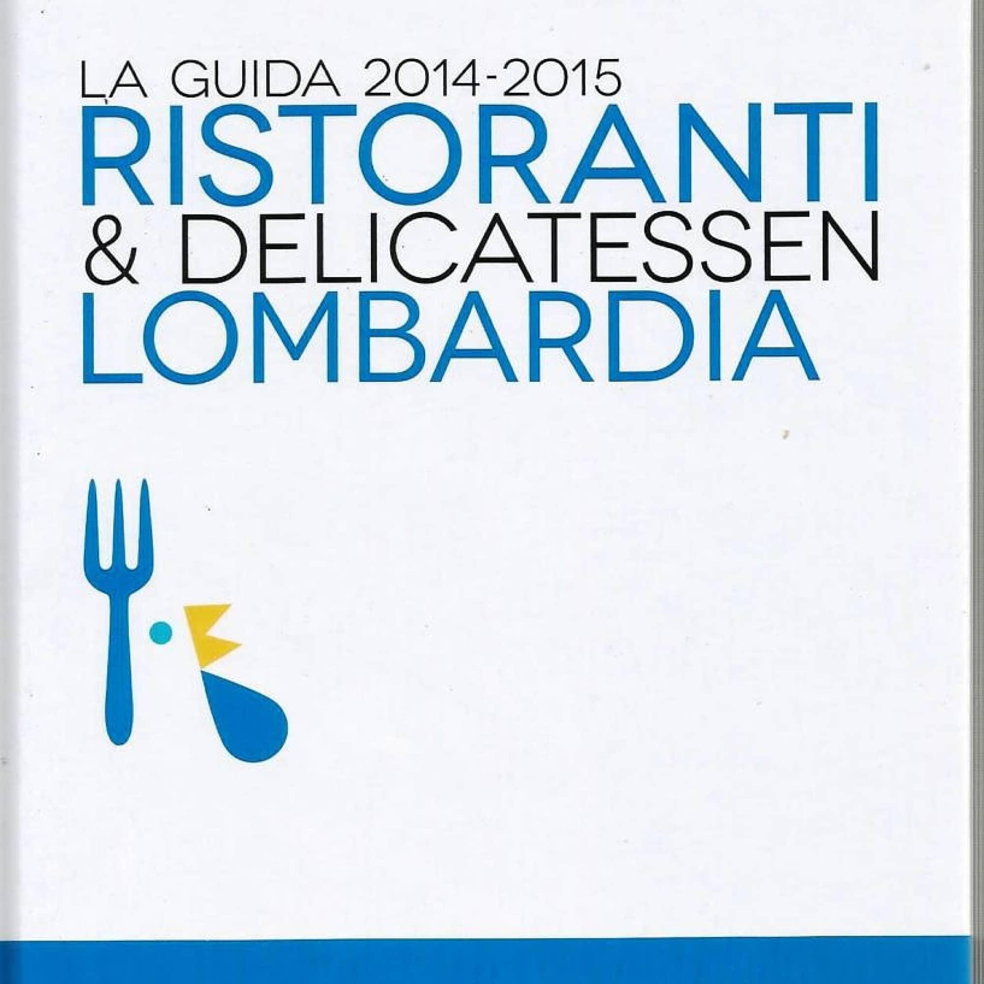 Ristoranti e Delicatessen Lombardia 2015